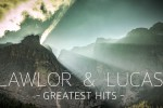[Video] Lawlor & Lucas – Greatest Hits